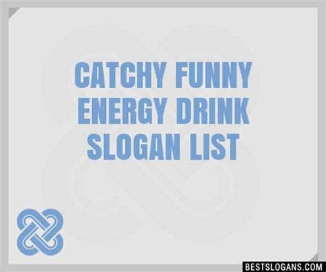 30+ Catchy Funny Energy Drink Slogans List, Taglines