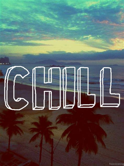 Chill Pictures, Photos, and Images for Facebook, Tumblr