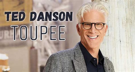 Ted Danson Toupee - Our Cheers' Man Loves It! | Lewigs