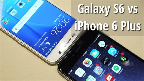 Samsung Galaxy S6 vs iPhone 6 Plus: first look - YouTube