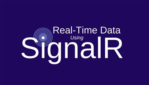 Real-Time Website Data Using SignalR
