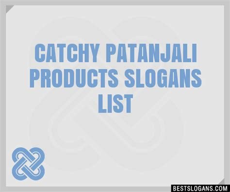 30+ Catchy Patanjali Products Slogans List, Taglines