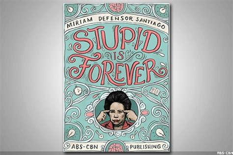 READ: 22 funny lines from Miriam's 'Stupid' book | ABS-CBN