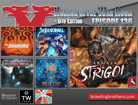 Episode 136: Horror in the War Room 6E ⋆ Brawling Brothers